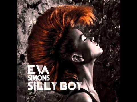 Eva Simons - Silly boy (male version)