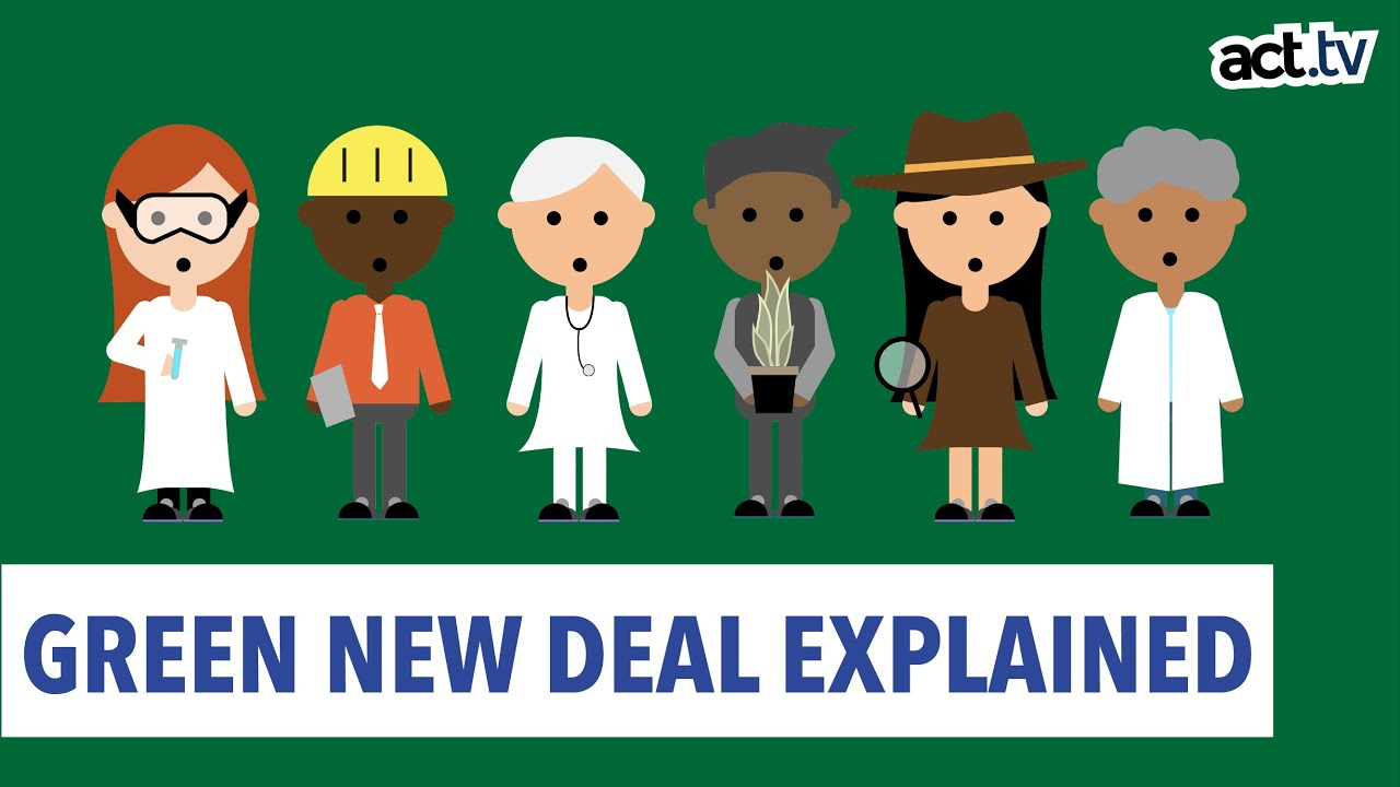 Green New Deal Explained