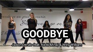 GOODBYE - JASON DERULO feat. NICKI MINAJ, WILLY WILLIAM - ZUMBA
