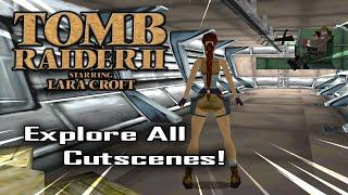 🎮 Explore All Cutscenes in Tomb Raider II ! (MODS)