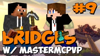 The Bridges - BANNED EPISODE! w/MasterMcPvP