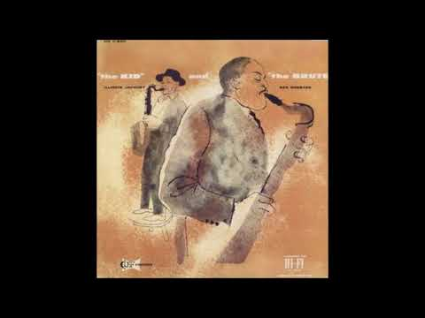 """Illinois Jacquet & Ben Webster – """"The Kid"""" And """"The Brute"""" ( Full Album )"""