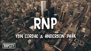 YBN Cordae - RNP ft. Anderson .Paak (Lyrics)