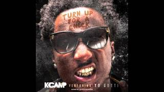 K Camp - Turn Up For A Check ft Yo Gotti (@KCamp427)