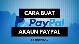 Cara Buat Akaun Paypal Malaysia