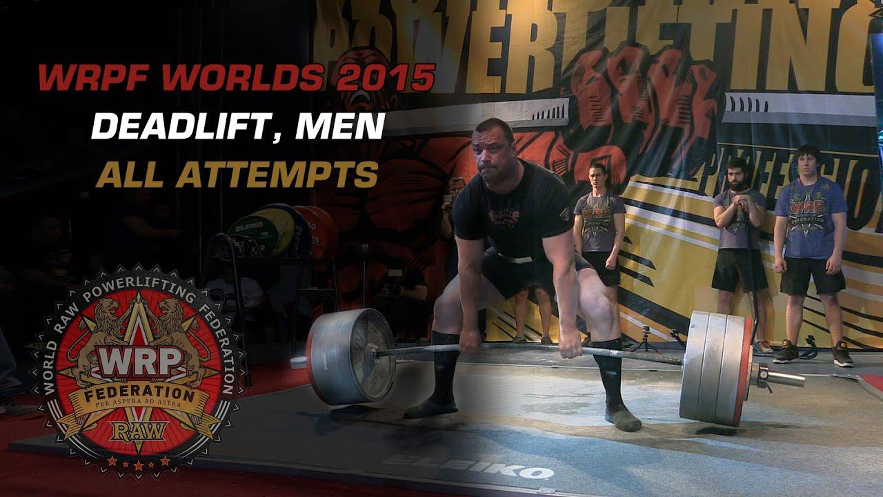 WRPF WORLDS 2015, DEADLIFT (MEN), ALL ATTEMPTS