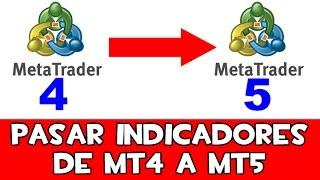 Forex y CFDs - ¿CONVERTIR INDICADORES de MetaTrader 4 a MetaTrader 5?