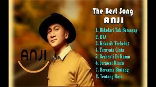 The best song Anji-Lagu Terbaru 2017