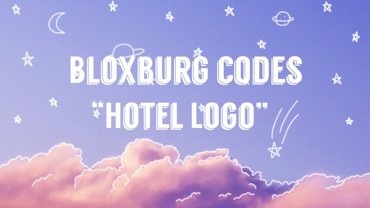 Bloxburg Codes Hotel Logo S Youtube