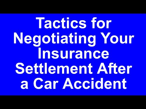 Tactics for Negotiating Insurance Settlements: Dallas Car Accident Lawyer