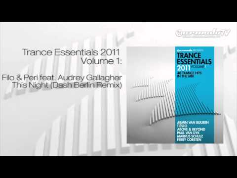 Filo & Peri feat. Audrey Gallagher - This Night (Dash Berlin Remix)