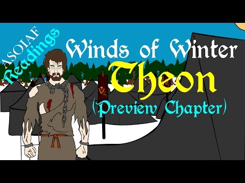 Winds of Winter: Theon - Preview Chapter (ASOIAF Book Spoilers - Readings Series)