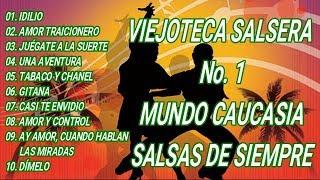 VIEJOTECA SALSERA No  1 MUNDO CAUCASIA - SALSAS DE SIEMPRE
