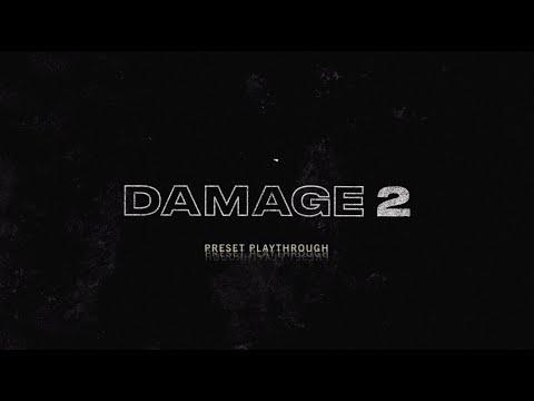Damage 2 - Preset Playthrough | Heavyocity