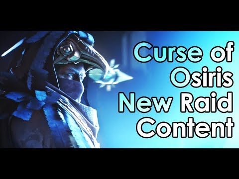 Destiny Curse of Osiris: New Raid Content Revealed & Datto's Thoughts
