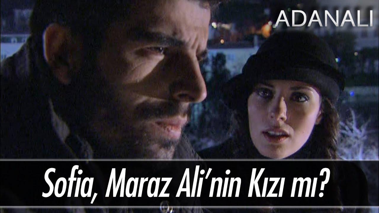 Sofia, Maraz Ali'nin kızı mı? - Adanalı