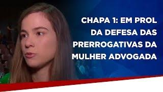 Chapa 1: em prol da defesa das prerrogativas da mulher advogada