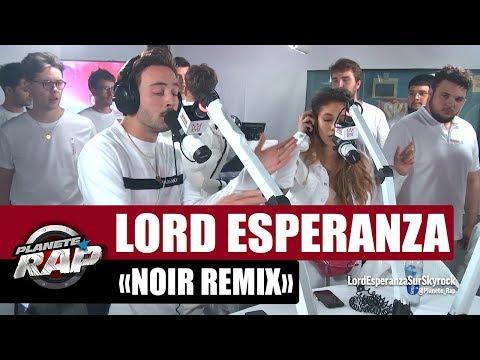 Youtube: Lord Esperanza«Noir Remix» ft Eden, Nelick, Chilla, Lonepsi, Bekar #PlanèteRap
