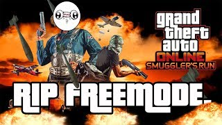 THE END OF FREEMODE? | GTA Online Smugglers Run DLC