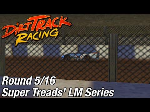 Dirt Track Racing (PC) - Super Treads' LM Series @ Brewerton Speedway [Rd 5/16]