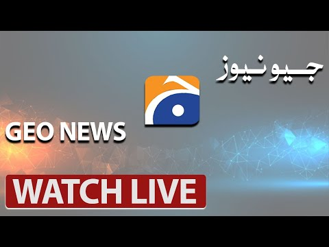 GEO NEWS LIVE | Latest Pakistan News 24/7 | Headlines, Bulletins, Special & Exclusive Coverage