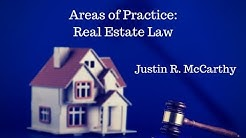 Areas of Practice: Real Estate Law