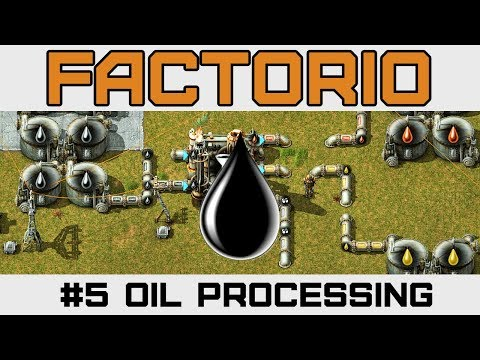 Oil Refinery & Chemical Plant  - Let's Play Factorio - Version 0.15 - Ep 5