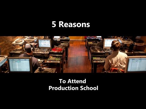 5 Reasons To Attend Production School