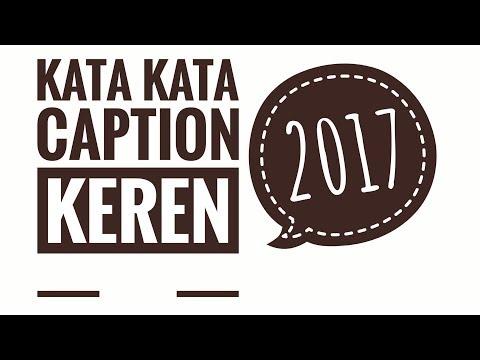 Kata Kata Caption Keren Part I