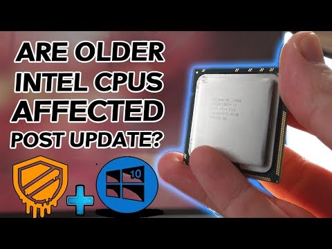 Are OLDER Intel CPUs AFFECTED by the Windows 10 MELTDOWN Patch?