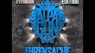Almanya - Alpa Gun - Ehrensache Premium Edition 2012