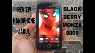 Review Handphone Jadul Blackberry Monza 9860 Hp Klasik Touchscreen Kamera Musik Nostalgia