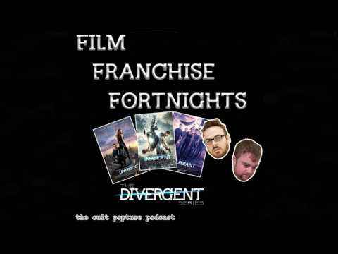 "The ""Divergent"" Series   Film Franchise Fortnights"