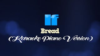 IF - Bread (KARAOKE PIANO VERSION)