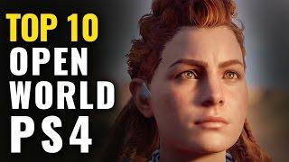 Top 10 Best PS4 Open World Games