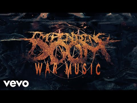 Impending Doom - War Music (Official Audio)