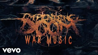 Impending Doom - War Music ( Audio)