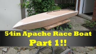 54in Rc Apache Race Boat Build Part 1