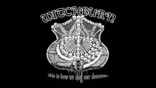Witchburn - This Is How We Slay Our Demons (2010) (Full Album)