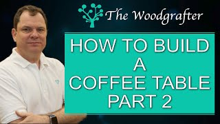 How build a coffee table part 2  - Milling the stock for the top