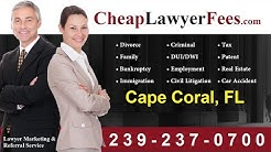 Cheap Lawyers Cape Coral FL | Cheap Lawyer Fees