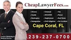 Cheap Lawyers Cape Coral FL | Cheap Lawyer Fees