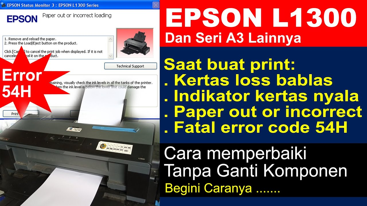 PRINTER EPSON L1300 KERTAS LOSS BABLAS BUAT PRINT