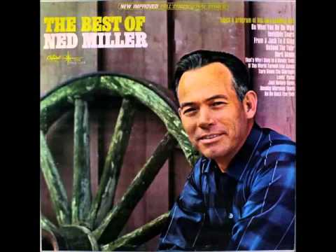 Ned Miller - That's Why I Sing In A Honky Tonk