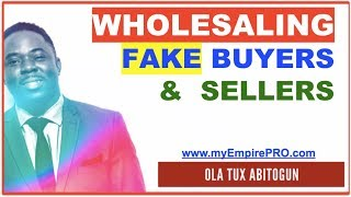 REAL ESTATE WHOLESALING | Detecting Fake Sellers & What to do with them