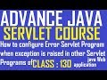 130 How to configure Error Servlet when exception is raised in other Servlet programs of Java web ap