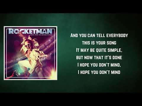 Elton John & Taron Egerton - Your Song (Lyrics)