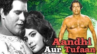 """Aandhi Aur Toofan""
