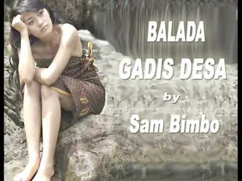 BALADA GADIS DESA - SAM BIMBO (Original)