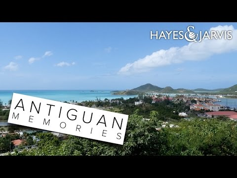 Antigua : An Island of Happiness  | Antiguan Memories from Hayes & Jarvis